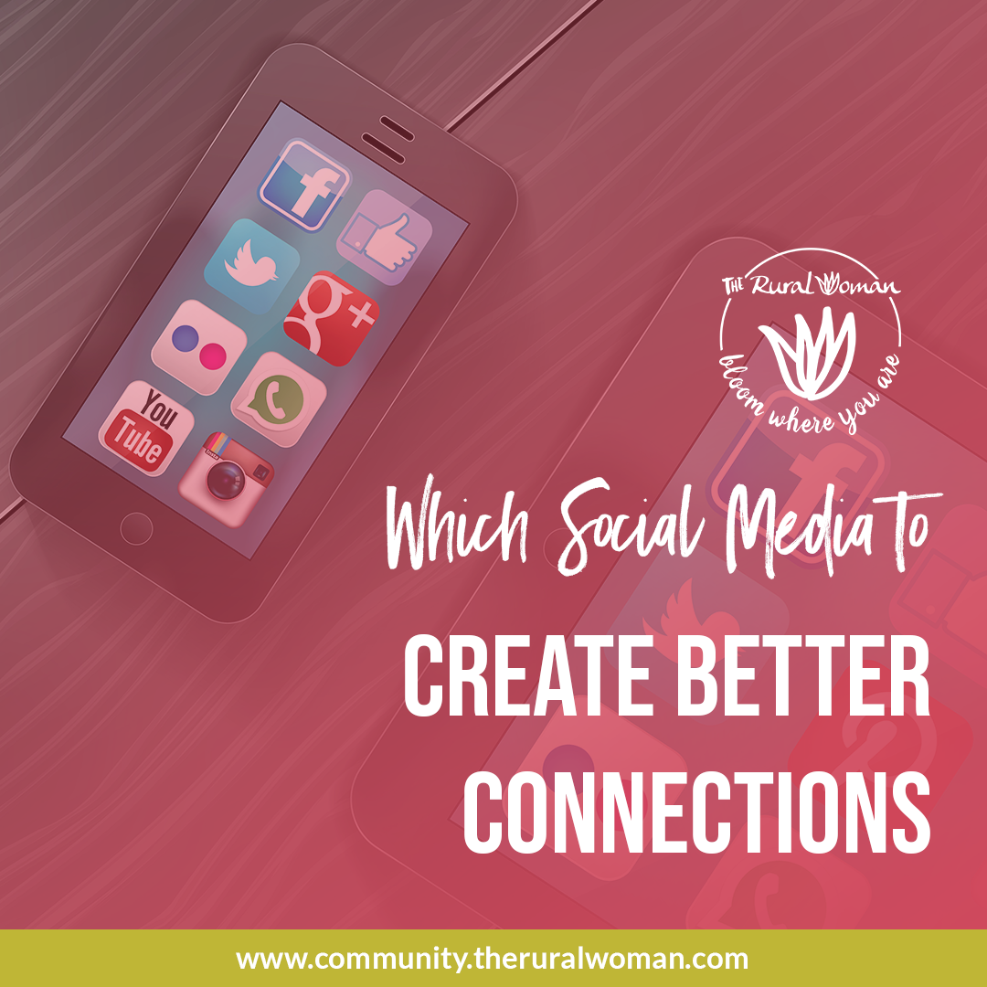 Which Social Media to Create Better Connections